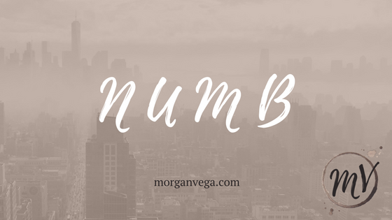 Premise of NUMB, a New Adult Dystopian | Morgan Vega | morganvega.com
