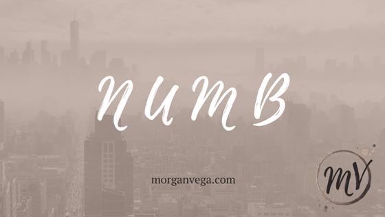 Premise of NUMB, a New Adult Dystopian | Morgan Vega | morganvega.com